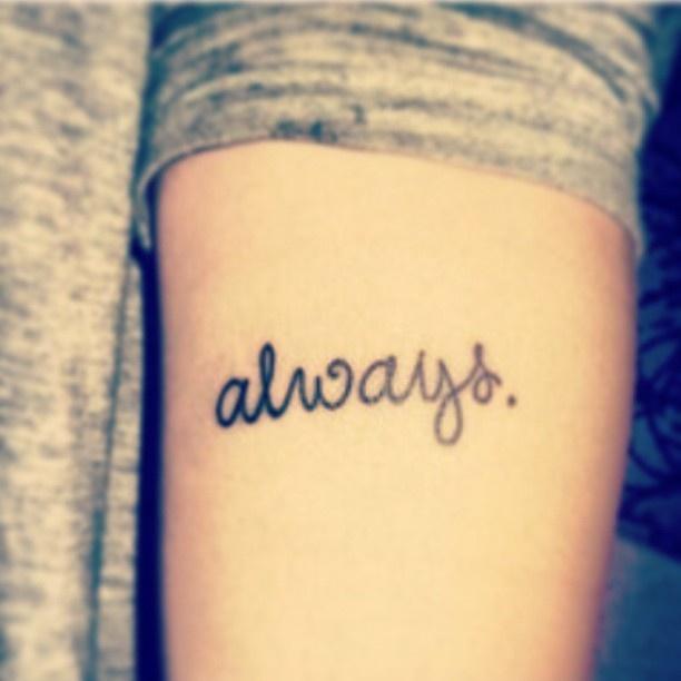 Tatuaje Always frase: always - tatuajes para mujeres