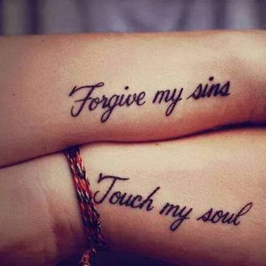 frase forgive my sins touch my soul tatuajes para mujeres