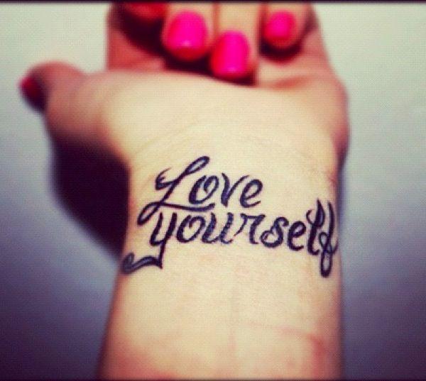 Tatuaje Love Yourself frase: love yourself - tatuajes para mujeres