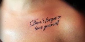Frase: Don´t forget to love yourself