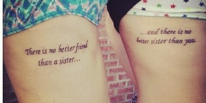 Frase: There is no better friend than a sister…and there is no better sister than you