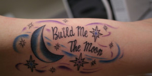 Frase: Build me the moon, Luna y Estrellas