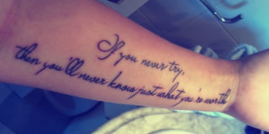 Frase: If you never try, then you´ll never Know just what you´re worth